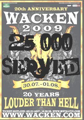 25.000 der 65.000 zur Verfügung stehenden Tickets fürs Wacken 2009 sind bereits verkauft worden