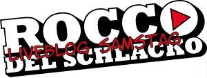 liveblog_rocco-del-schlacko09_samstag