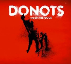 "Das Frontcover zu ""Wake The Dogs"""